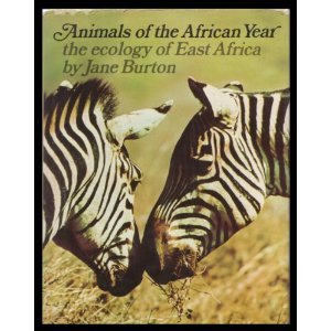 9780856546266: Animals of the African Year: Ecology of East Africa