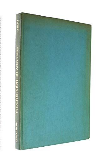 The Rare and History of Holy Russia.: Dore, Gustave, illustrated by)