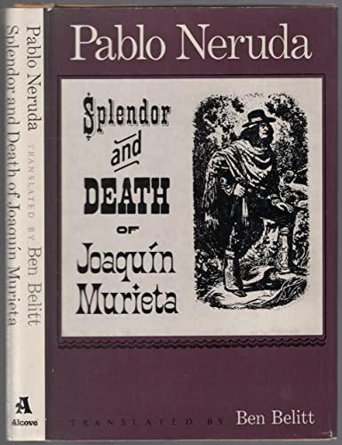 9780856570162: Splendour and Death of Joaquin Murieta