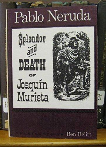 9780856570179: Splendour and Death of Joaquin Murieta