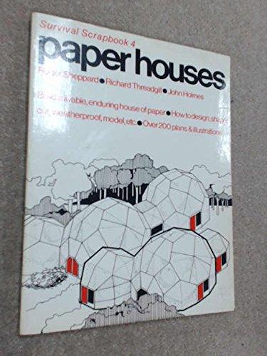 Paper Houses. Survival Scrapbook 4.: Roger Sheppard, Richard