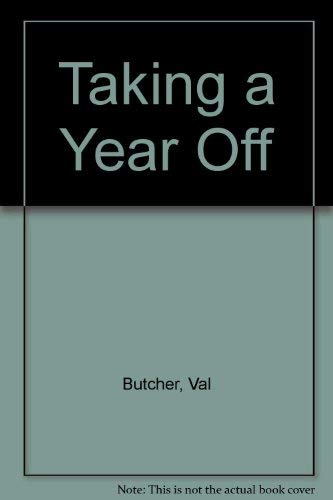 9780856602061: Taking a Year Off