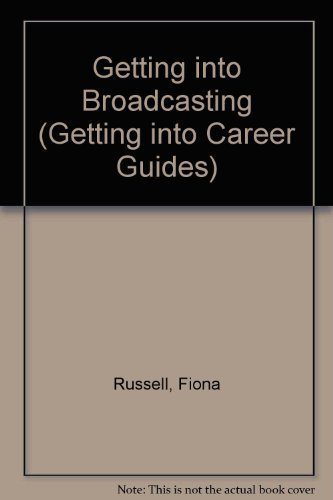 Getting into Broadcasting: Russell, Fiona