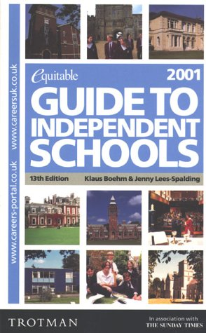 The Equitable Guide to Independent Schools 2001: Boehm, Klaus