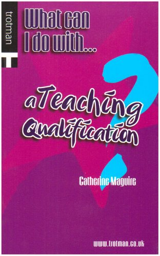 9780856608650: What Can I Do with a Teaching Qualification? (What Can I Do with... Series)