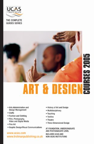 Art and Design Courses. Seventh Edition (Complete Guides): Beryl Dixon, ed.