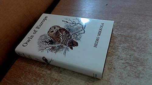 9780856610349: Owls of Europe