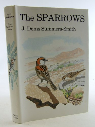 9780856610486: The Sparrows: A Study of the Genus Passer