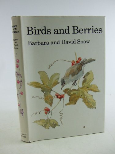 9780856610493: Birds and Berries: A Study of an Ecological Interaction