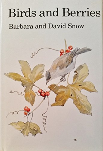 9780856610493: Birds and Berries (T & AD Poyser)
