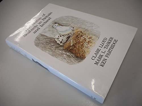 The Status of Seabirds in Britain and Ireland: (T & AD Poyser) (0856610615) by Clare Lloyd; Mark E. Tasker; Ken Partridge
