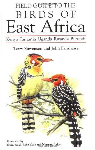 9780856610790: Field Guide to the Birds of East Africa: Kenya Tanzania Uganda Rwanda Burundi