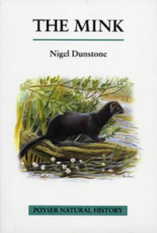9780856610806: The Mink (Poyser Natural History)