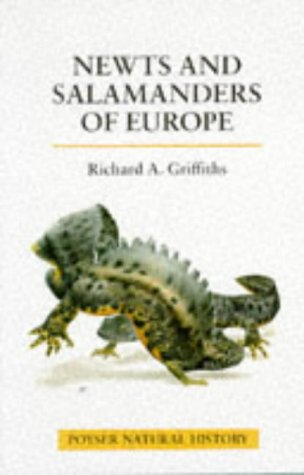 9780856611001: The Newts and Salamanders of Europe