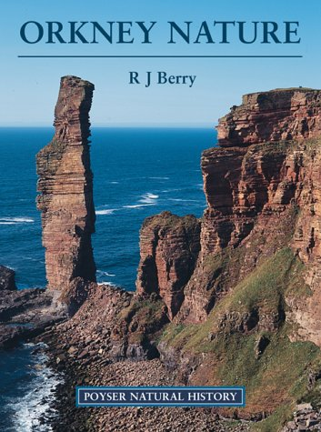 Orkney Nature (A Volume in the Poyser: Berry, R. J.
