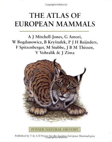 9780856611308: The Atlas of European Mammals (Poyser Natural History)
