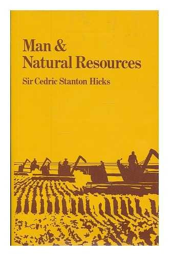 Man & Natural Resources: An Agricultural Perspective
