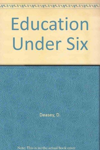 9780856640346: Education Under Six