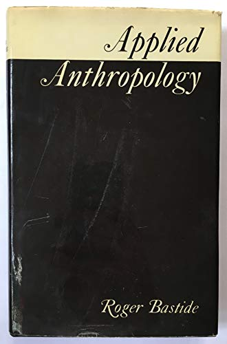 9780856640407: Applied Anthropology