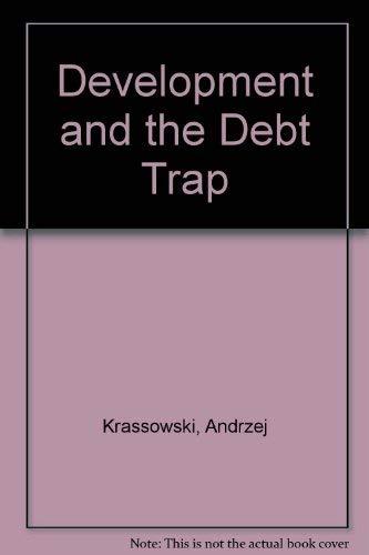 9780856640636: Development and the Debt Trap