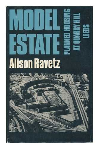 Model estate: Planned housing at Quarry Hill,: Ravetz, Alison