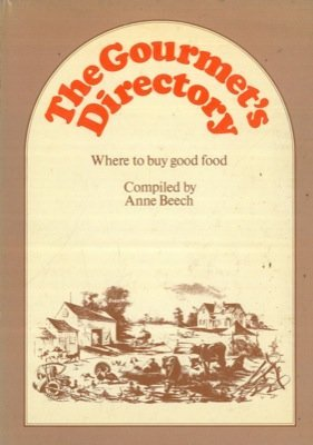 9780856642081: The gourmet's directory: Where to buy good food