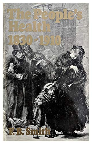 9780856644108: People's Health, 1830-1910