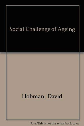 Social Challenge of Ageing: David Hobman