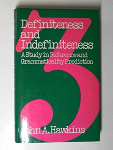 9780856644313: Definiteness and Indefiniteness: A Study in Reference and Grammaticality Prediction