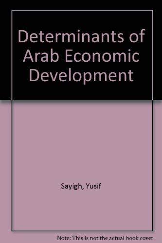 9780856644696: Determinants of Arab Economic Development