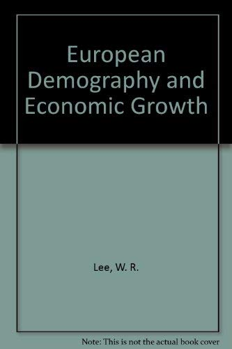 European Demography and Economic Growth: W. R. Lee