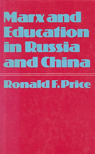 9780856645075: Marx and Education in Russia and China