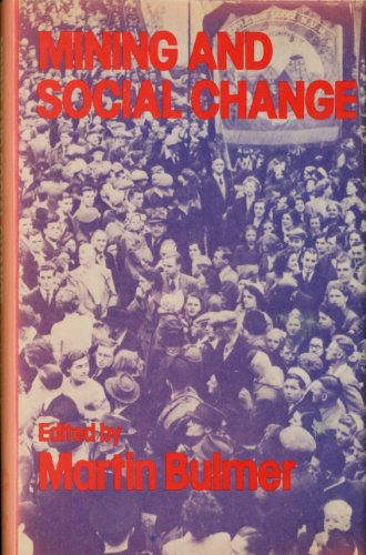 9780856645099: Mining and Social Change