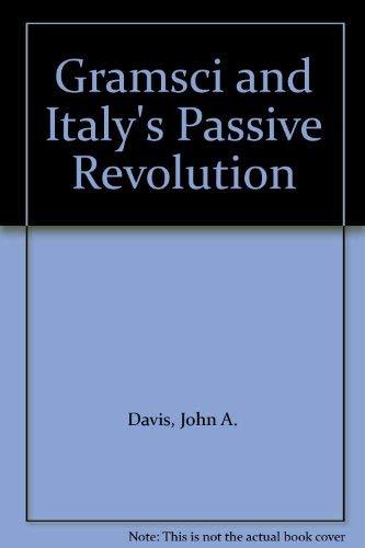 9780856647048: Gramsci and Italy's Passive Revolution