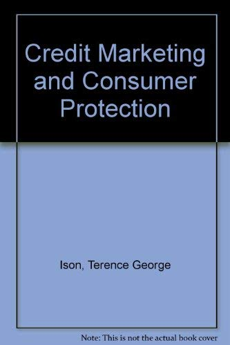 9780856647284: Credit Marketing and Consumer Protection
