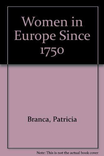 9780856647291: Women in Europe Since 1750