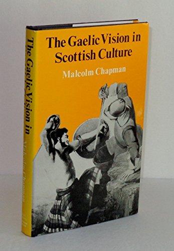 9780856647529: Gaelic Vision in Scottish Culture