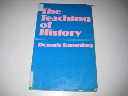 9780856647628: The Teaching of History