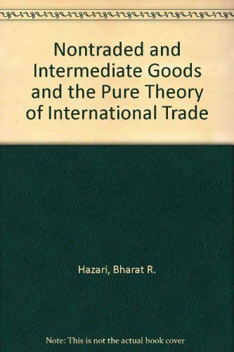 9780856647659: Non-traded and intermediate goods and the pure theory of international trade