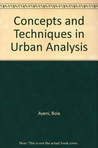 9780856648328: Concepts and Techniques in Urban Analysis (Croom Helm series in geography and environment)
