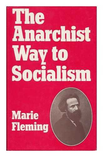9780856648670: The Anarchist Way to Socialism : Elisée Reclus and Nineteenth-Century European Anarchism / Marie Fleming