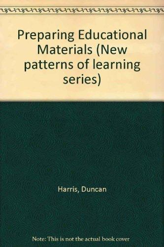 Preparing Educational Materials.: Harris, N D C
