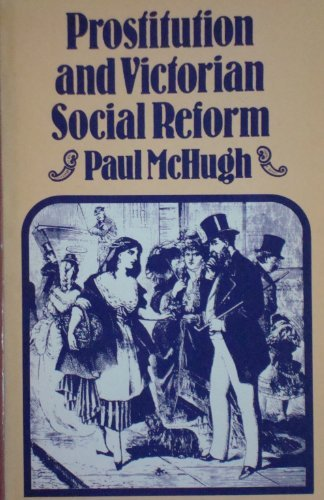 9780856649387: Prostitution and Victorian Social Reform: Campaign Against the Contagious Diseases Act (Croom Helm social history series)