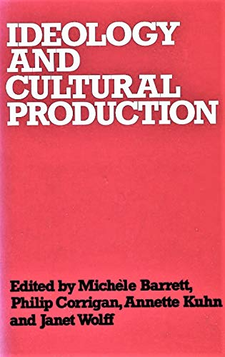 9780856649530: Ideology and Cultural Production (Explorations in sociology)