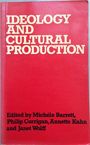 9780856649738: Ideology and Cultural Production (Explorations in sociology)