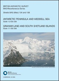 9780856651632: Antarctic Peninsula and Weddell Sea / Graham Land and South Shetlands Islands: Misc 13A and 13B