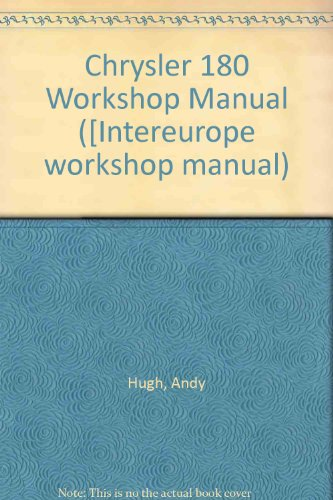 9780856660450: Chrysler 180 Workshop Manual