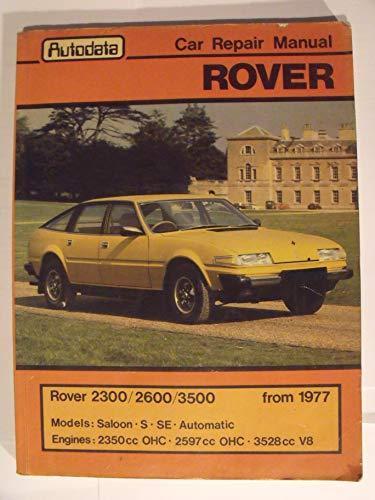 Rover 2300/2600/3500 from 1977 (Car Repair Manual: John Millward