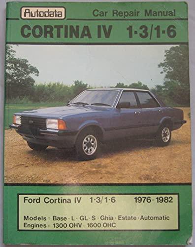 9780856663093: Car Repair Manual. Cortina IV 1-3/1-6. Autodata