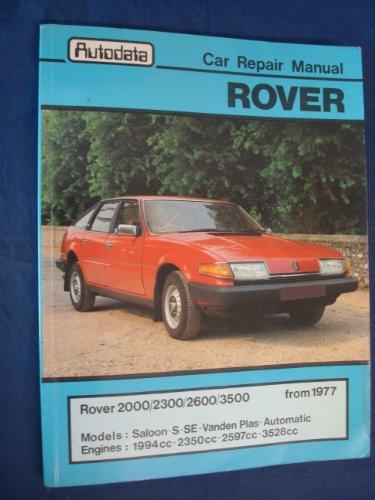 Rover 2000,2300,2600,3500 Car Repair Manual: Vic Willson